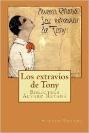 Los extravíos de Tony